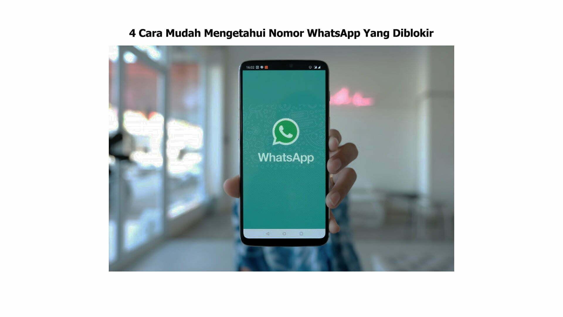 4 Cara Mudah Mengetahui Nomor Whatsapp Yang Diblokir Smart Power