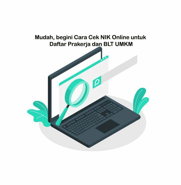 Smartpower Media Berita Cara Mudah Cek NIK Online untuk Daftar Prakerja dan BLT UMKM