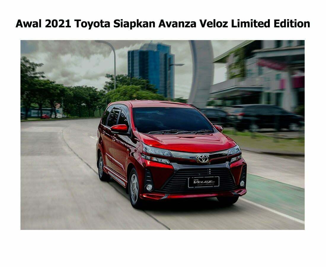 Awal 2021 Toyota Siapkan Avanza Veloz Limited Edition smartpower media berita jakarta terpercaya